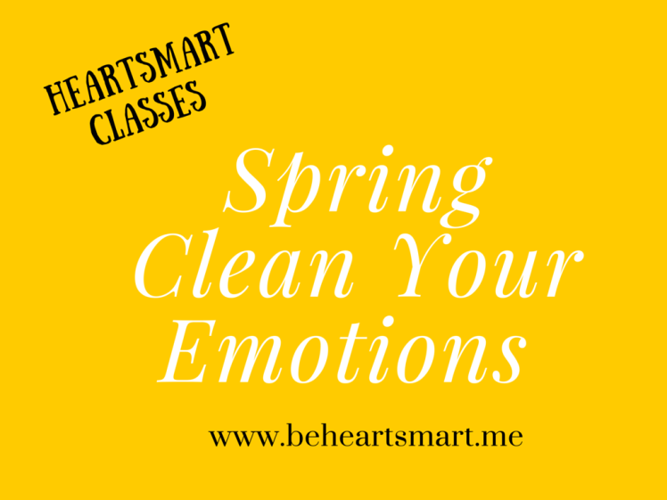 Spring Clean Your Emotions